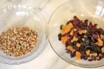 Prepare dried fruit and nuts.