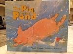 The Pig in the Pond by Martin Wadell