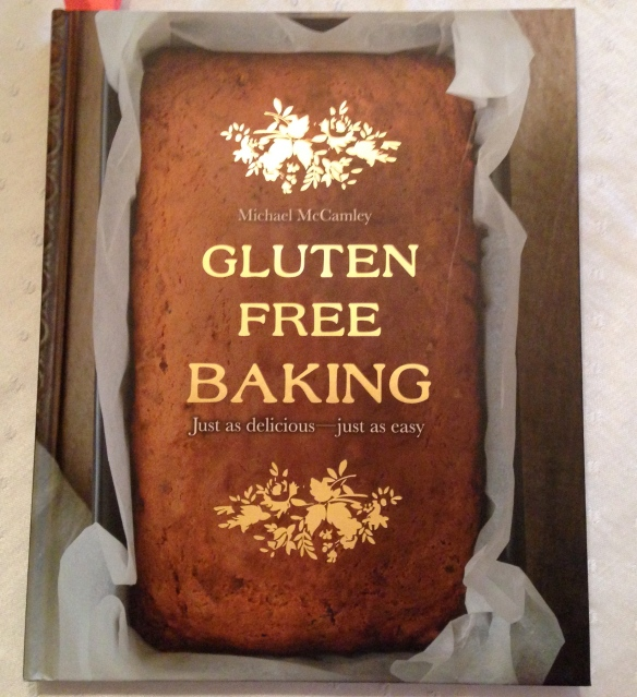 Gluten Free Baking cookbook by Michael McCamley.