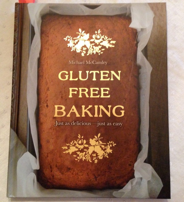 Gluten Free Baking cookbook by Michael McCamley.