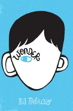 Wonder, a middle-grade novel by R.J. Palacio
