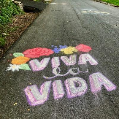 """""""Viva la vida."""""""
